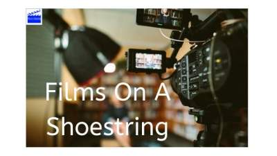 Films On A Shoestring