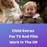 Child Extras for TV and Film Work