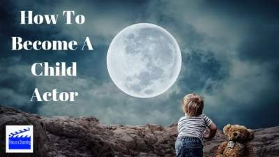 How To Become A Child Actor