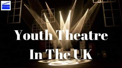 Youth Theatre In The UK