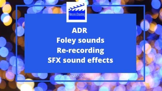 ADR Foley Sounds ReRecording SFX Sound Effects Films on a Shoestring