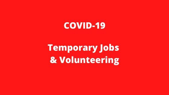 COVID-19 temporary jobs & volunteering
