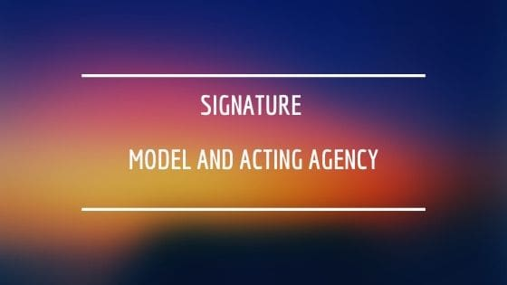 Signature Model and Acting Agency UK talent agency for child actors and models and teen actors