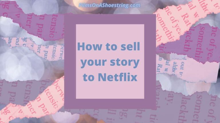 sell your story to Netflix
