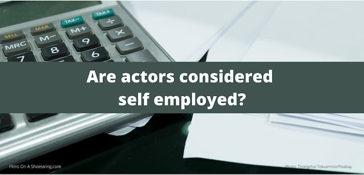 are actors considered self employed
