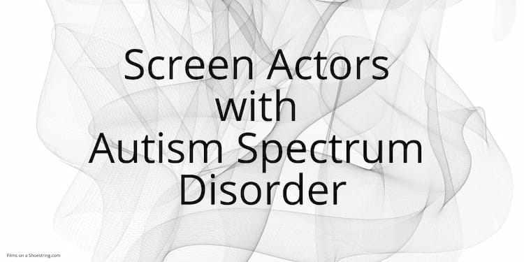 famous actors and actresses with autism